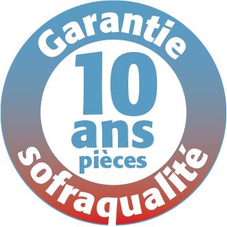 Garantie Sofraca 10 ans pièces